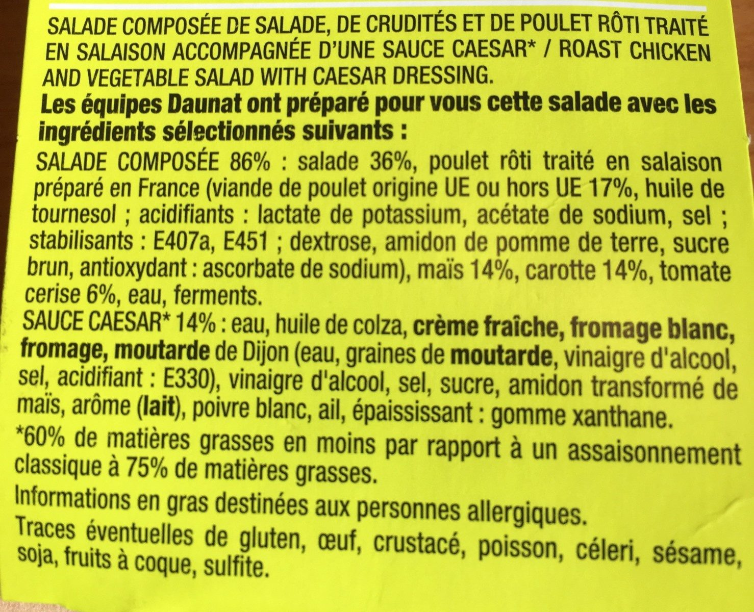 Poulet salade crudité sauce caesar - Ingredients