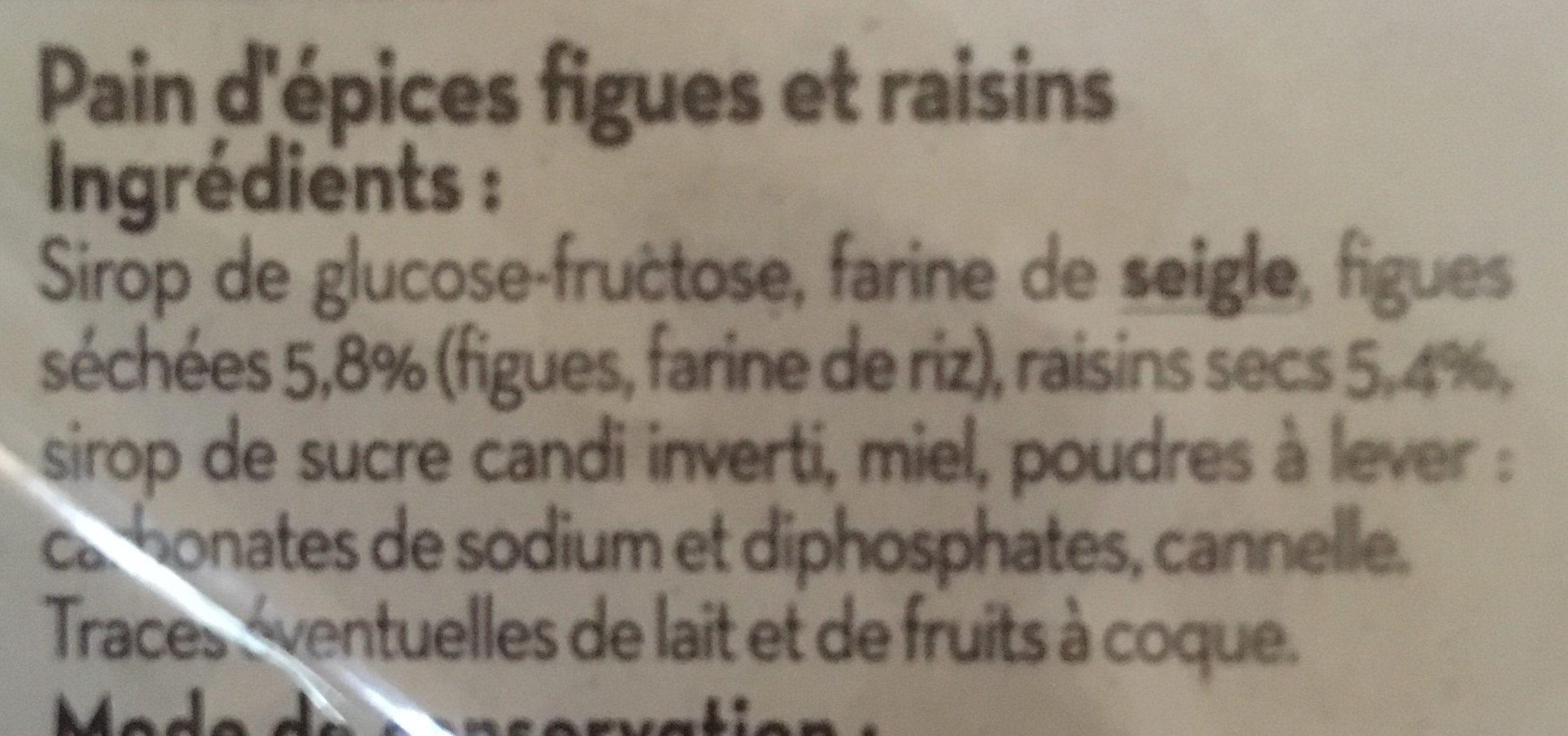 Pain d'épices tranché figues et raisins - Ingredients