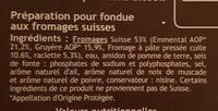 Préparation pour fondue 4 fromages Suisse sans alcool 16% de MG - Ingrediënten