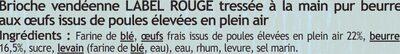 Brioche Vendéenne tréssée oeufs plein air LABEL ROUGE Saveurs - Nutrition facts - fr