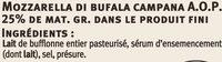 Mozzarella AOP di bufala Campana au lait pasteurisé 25% deMG - Ingredients
