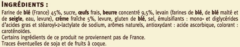 Mini gâche pur beurre à la crème fraîche saveurs - Ingrédients - fr