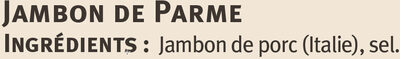 Jambon de Parme - Ingrediënten