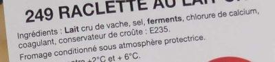 Raclette au lait cru - Ingrédients - fr