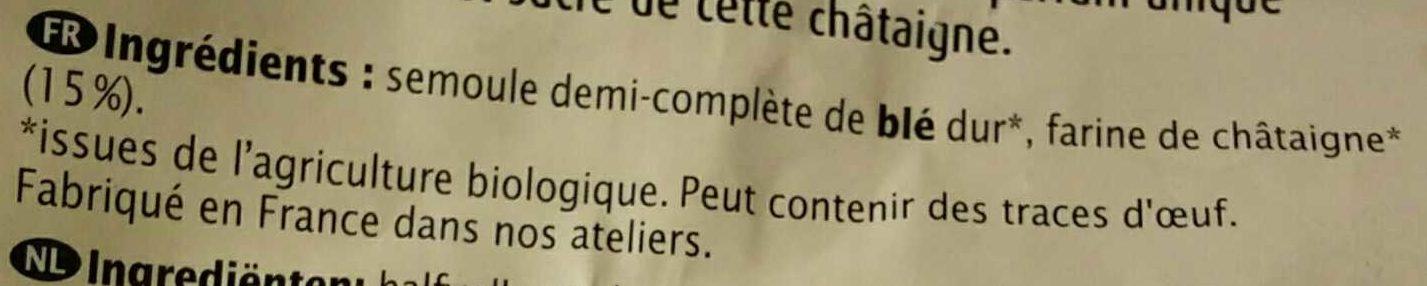 Coquillettes à la Châtaigne - Ingrédients