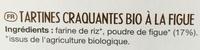 Tartines craquantes bio figue - Ingrédients - fr
