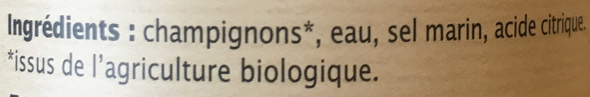 Champignons De Paris émincés En Conserve Bio - 280ML - Priméal - Ingrédients - fr