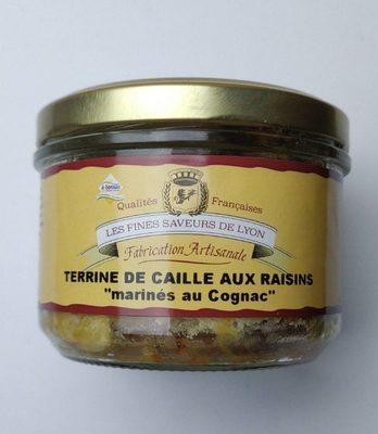 """Terrine de caille aux raisins """"marinés au Cognac"""" - Produit - fr"""