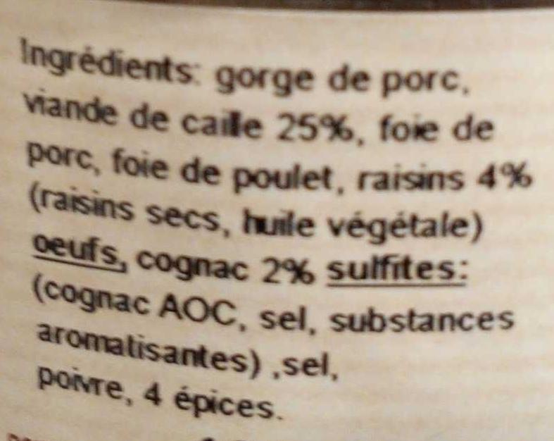 """Terrine de caille aux raisins """"marinés au Cognac"""" - Ingrédients - fr"""