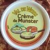 Crème de Munster - Produit