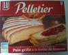 Pain grillé à la farine de froment Pelletier - Produit