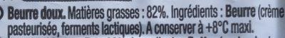 Le Beurre Moulé Doux (82 % MG) - Ingrédients