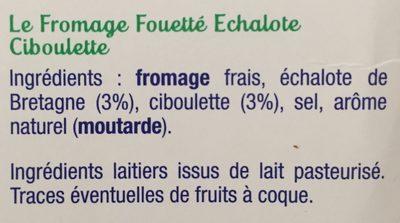 Fromage fouetté Madame Loïk à l'échalote ciboulette - Ingrédients - fr