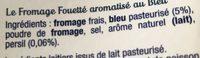 Fromage fouetté au bleu Les Recettes de Madame Loïc - Ingrédients - fr