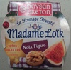Le Fromage Fouetté Madame Loïk, Noix Figue (24% MG) - Product