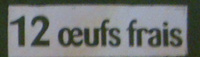 12 oeufs frais Label Rouge - Ingredients - fr