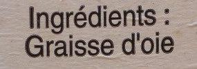 Graisse d'Oie - Ingrédients - fr