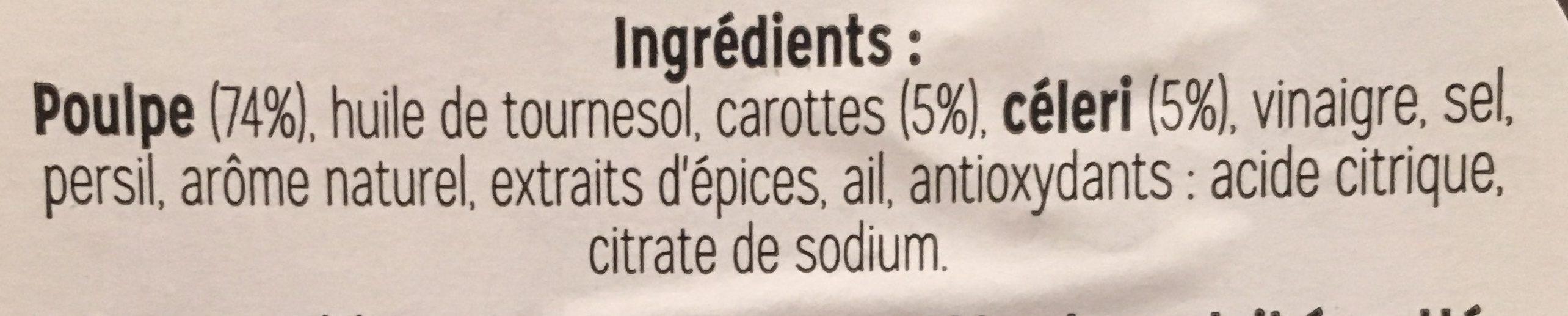 Pecheur de saveur, Salade de petites pieuvres, la barquette de 150 gr - Ingrédients - fr