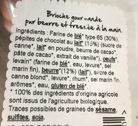 Brioche aux pépites de chocolat au lait pur beurre - Ingrédients - fr