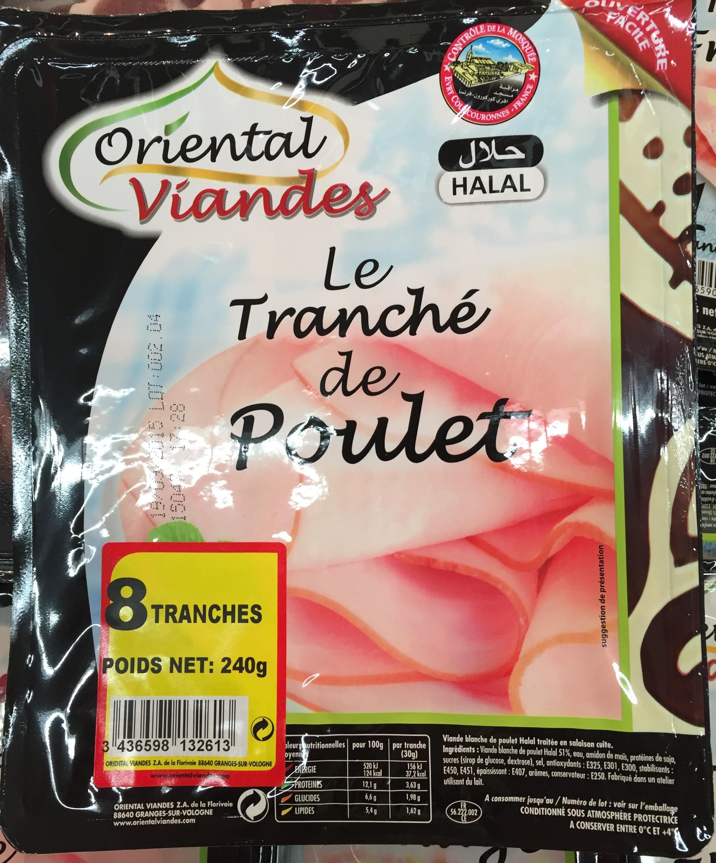 Le Tranché de Poulet - Oriental Viandes - 240 g