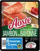 Jambon de Bayonne Les Fines et Fondantes - Produit