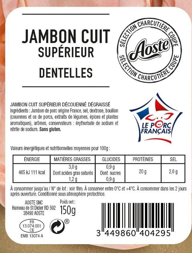 Dentelles de jambon cuit supérieur sans couenne - Ingrediënten - fr