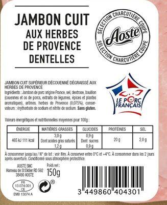 Dentelles de Jambon cuit aux herbes de provence Aoste - Ingrediënten