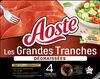 Les Grandes Tranches - Dégraissées -Aoste - Produit