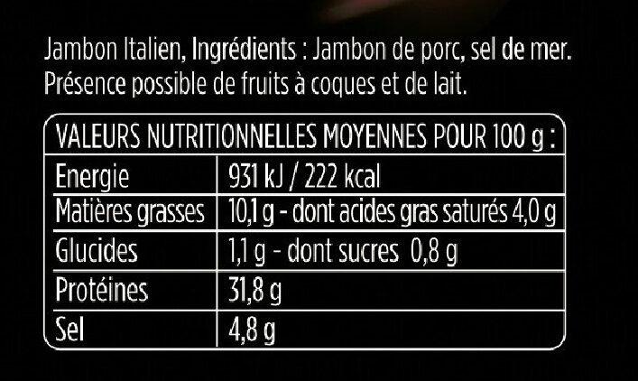 Les Fines et Fondantes Prosciutto Italiano - Aoste - Nutrition facts