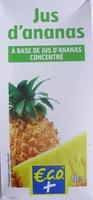 Jus d'ananas à base de jus d'ananas concentré - Produit