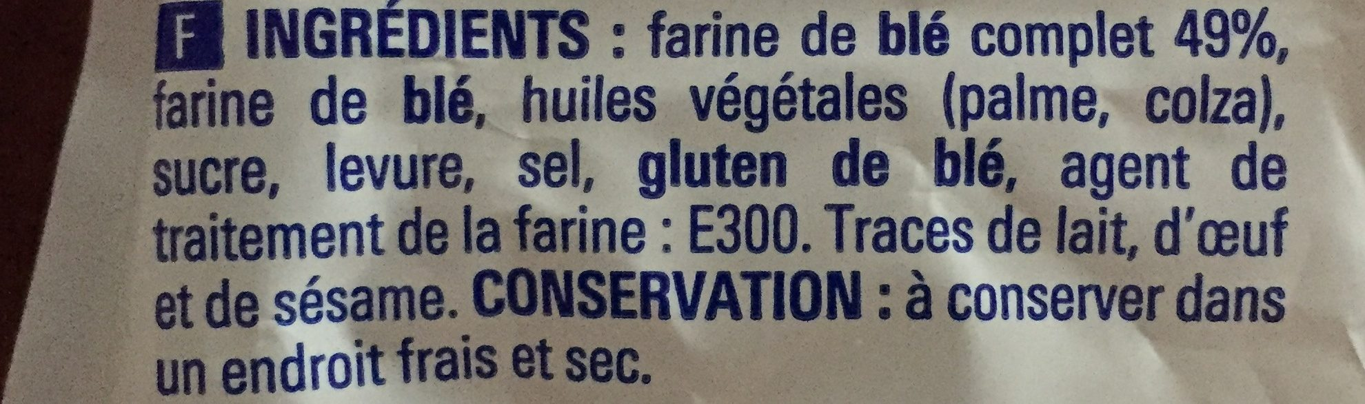 PAINS GRILLES BLE COMPLET - Ingredients