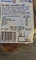 Pain abricot figue noisette - Ingrédients