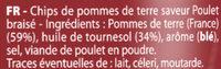 Chips Saveur Poulet Braise 6 Sachets - Ingrédients - fr