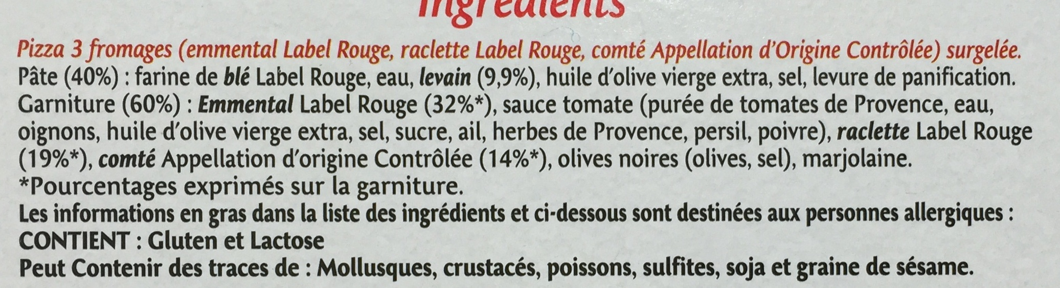 La Pizza 3 Fromages - Ingredients