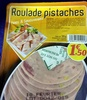 Roulade pistaches - Product