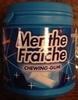 Menthe Fraîche - Produit