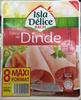 Délice de Dinde - Produit