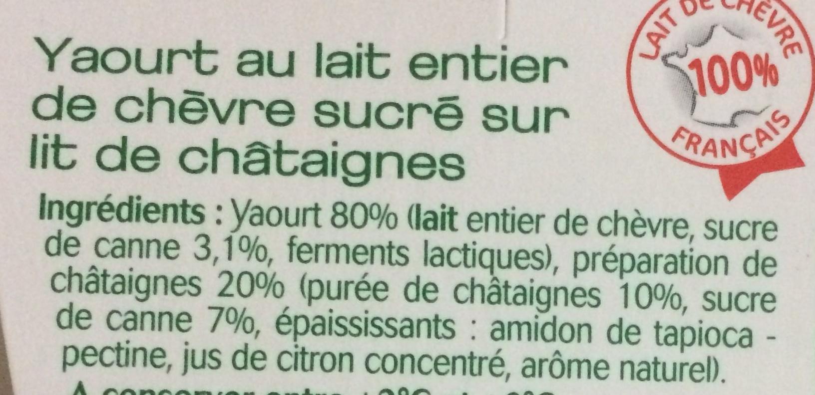Yaourt au lait de chèvre sur Lit de chataigne - Ingrédients - fr
