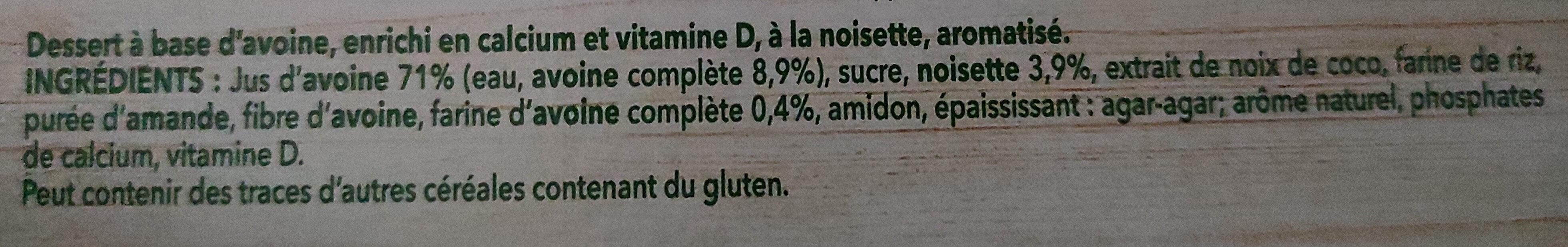 Dessert végétal noisette à l'avoine 4x100g - Ingrédients - fr