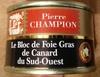 Le bloc de Foie Gras de Canard du Sud-Ouest - Produit