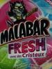 Malabar fresh avec des cristaux - Produit