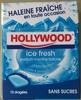 Hollywood Ice Fresh - Produit