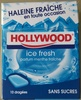 Hollywood Ice Fresh - Produit