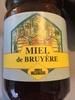 Miel de Bruyère - Produit