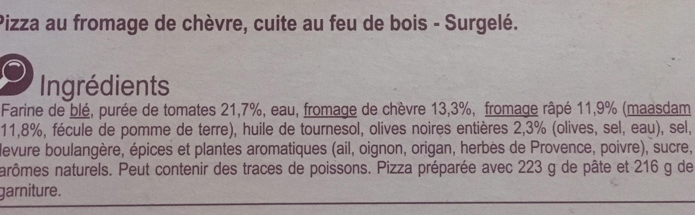 Pizza au chevre cuite au feu de bois - Ingrédients - fr