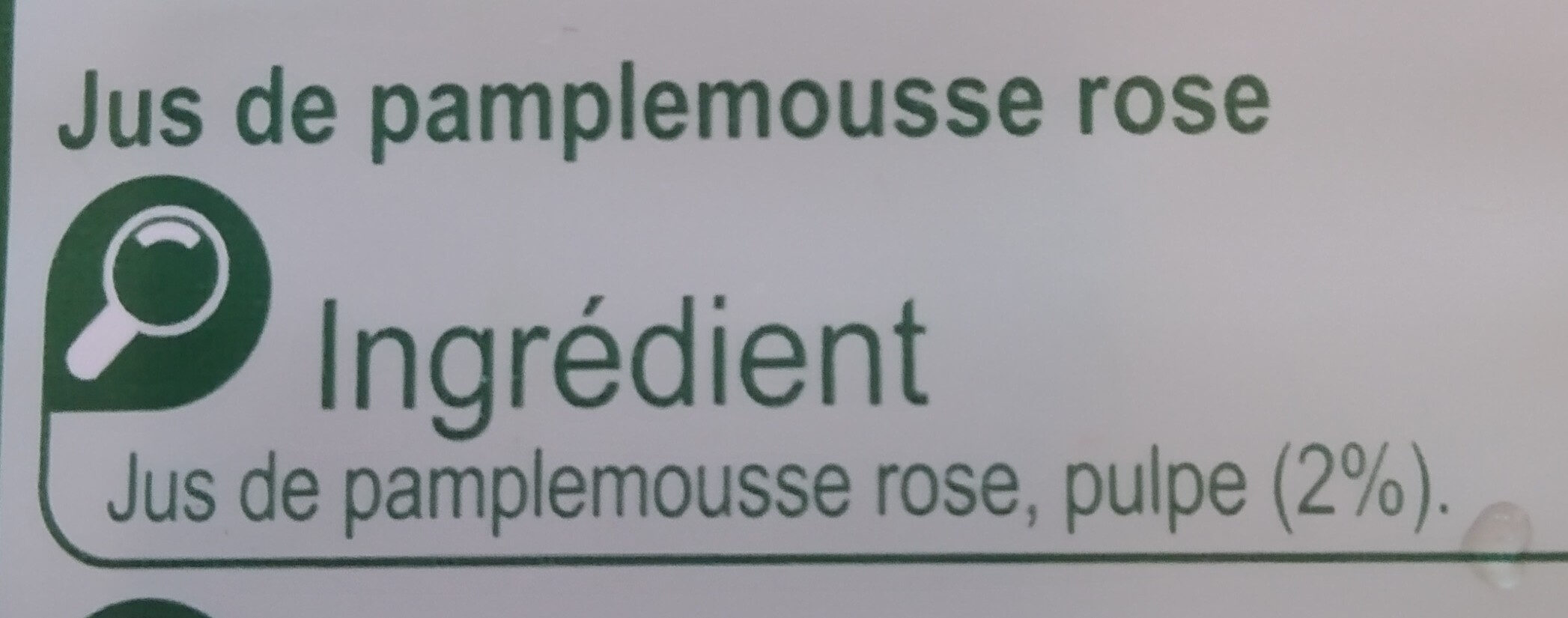 Pamplemousse rose, 100 % Pur Fruit Pressé - Ingredienti - fr