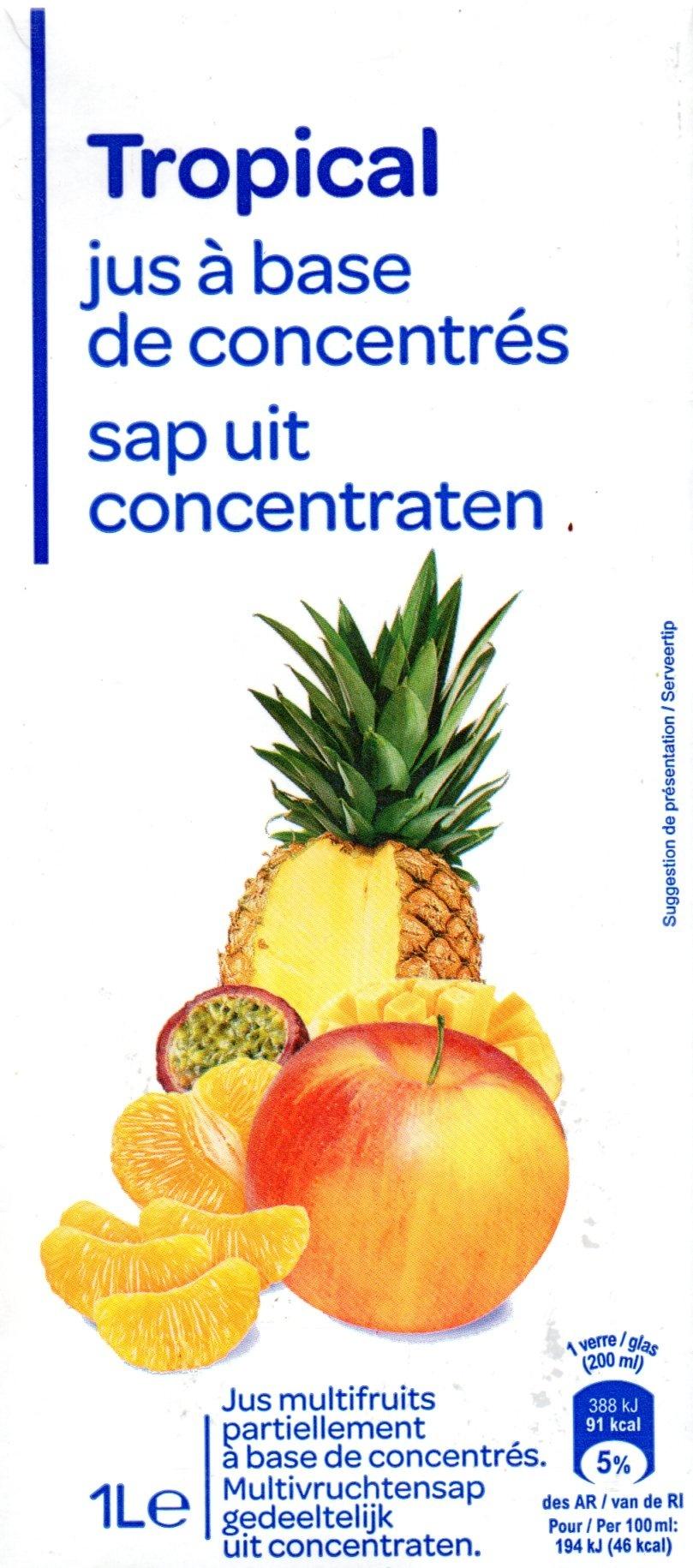 Tropical jus à base de concentrés - Produkt