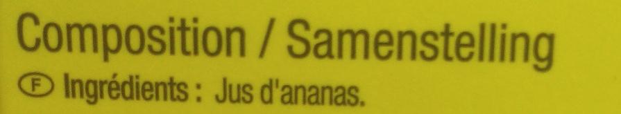 Ananas Costa Rica, 100 % Pur jus pressé - Ingrediënten - fr