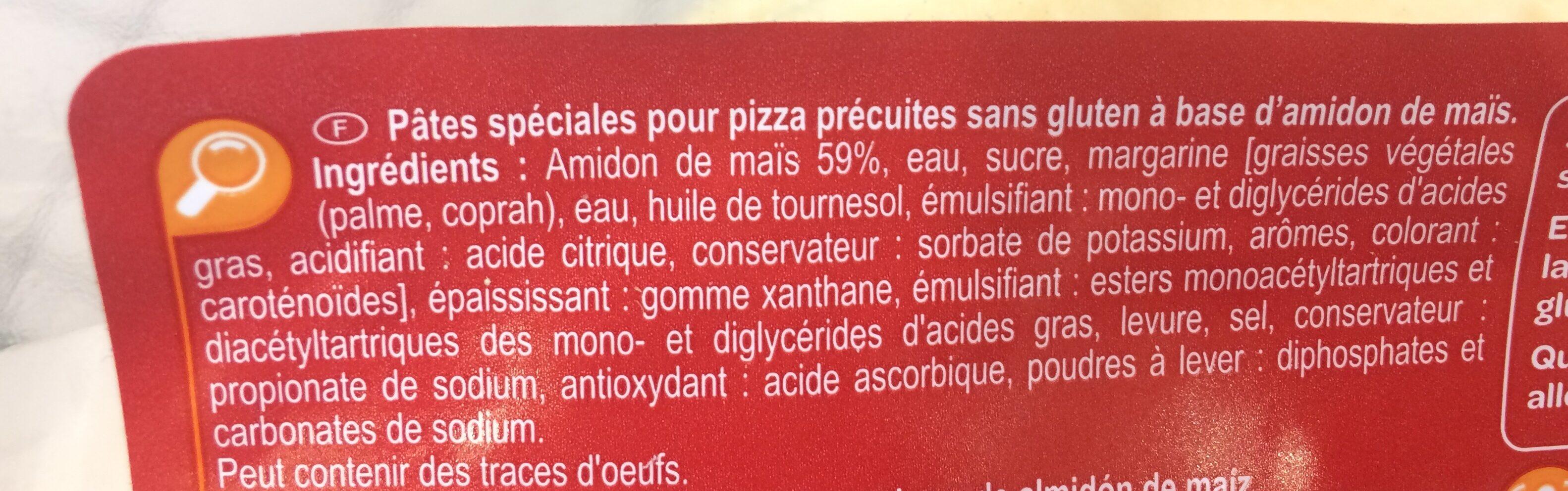 Fonds De Pizza Précuits - No Gluten - Ingredientes - fr