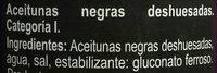 Aceitunas Negras sin hueso - Ingrédients